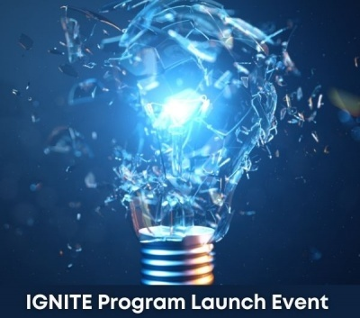 IGNITE Program Launch